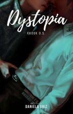 DYSTOPIA [J.J] by DannyBriz