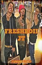 FreshBoii JT by YungMeezy23