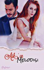 Aşkın Melodisi  by UykucuBir_Defomcu