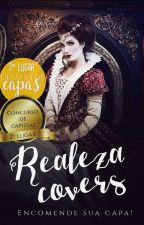 Realeza Covers 《ABERTO》 by ThaisOGomez