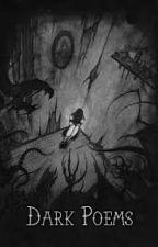 Dark Poems by firekitten66