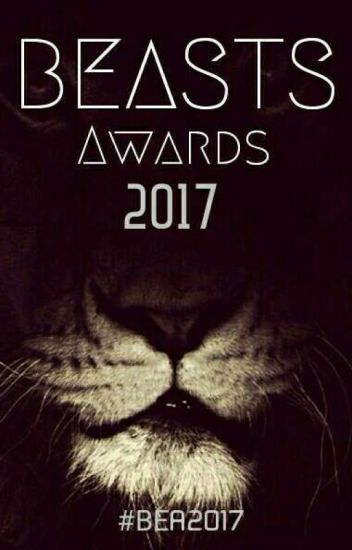 BEASTS AWARDS 2017 [EN EVALUACIONES]