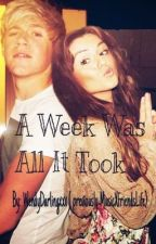 A Week Was All It Took (One Direction Fan Fiction) by WendyDarlingxxx