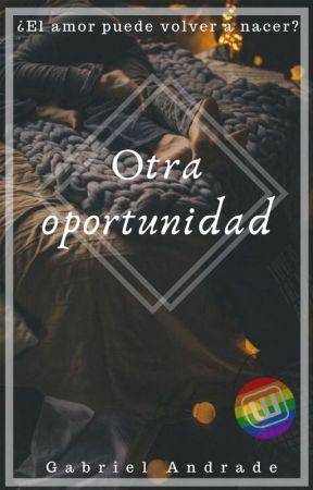 Una Oportunidad Más by Gab_andrade15