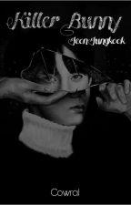 Killer Bunny | Jeon Jungkook  by Cowral