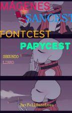 IMÁGENES SANSCEST/FONTCEST/PAPYCEST by FellSansLove