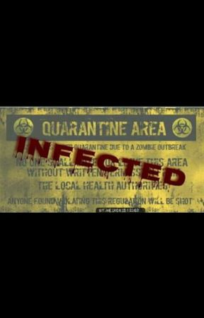 INFECTED  by WeirdKid12363