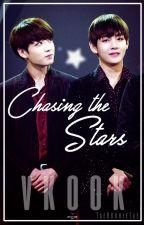 Chasing The Stars [VKOOK] by TaeKookieTae