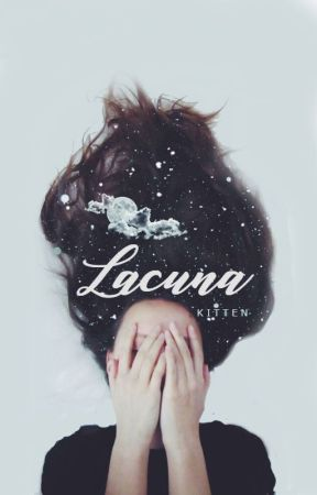 Lacuna by moonsity