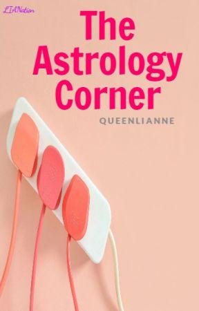 The Astrology Corner by LianneLimXoXo