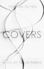 Covers (Closed) by TahliePurvis