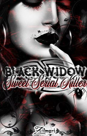 Black Widow - Sweet Serial Killer by Zilmari