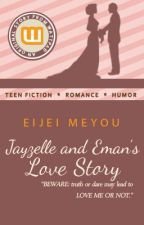 Jayzelle and Eman's Love Story by EijeiMeyou