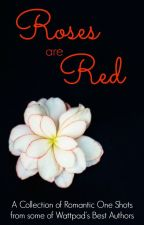 Roses are Red Anthology by rskovach