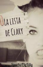 La Lista de Clary [Editada] by SparksFlyLilly