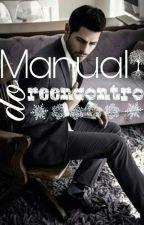 Manual Do Reencontro. by Luanegra_