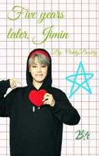 Five years later, Jimin by OoklyBookly