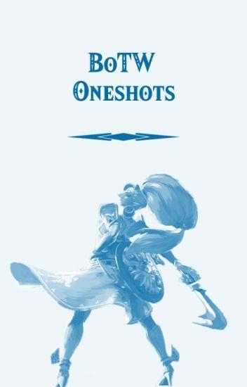 [EDITING] BoTW Oneshots