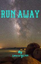 Run Away  by sammys2020