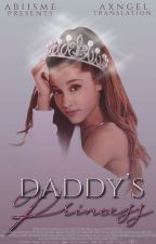 Daddy's Princess [Spanish Version] PAUSADA by BiebssTraducciones