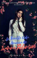 La Terrible Vida Amorosa de Ivanna Robinson by Vanesa0918