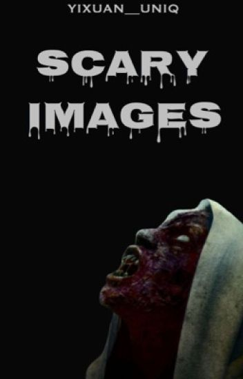 Scary Images