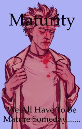 Maturity  by mcBOSS101