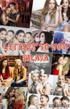 Letters To You - Rilaya by depressingunicorn