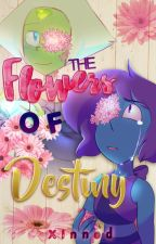 The Flowers of Destiny by Xinned