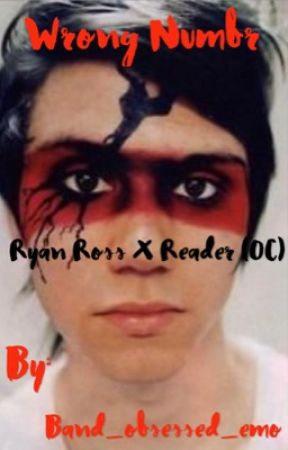 Wrong Number // Ryan Ross X reader  by band_obsessed_emo