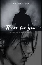 There for you?  by StoryTeller-22
