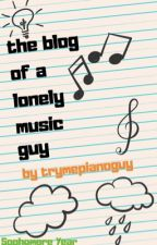 the blog of a lonely music guy by youfokinwot