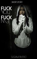 Fuck You Fuck Me || Camren by MoonLuna1993