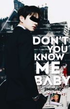 Don't you know me baby | jikook by pedroarmyy