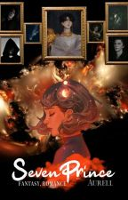 Seven Prince [COMPLETE] by AuRel2376