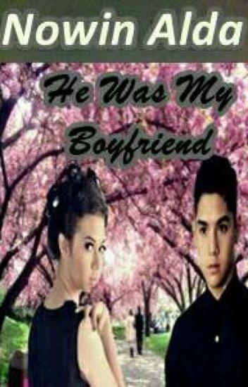 He Was My Boyfriend