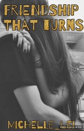 Friendship That Turns. || 5SOS: Book 2 [DISCONTINUED; WILL UPDATE SOON] by Michelle_Lei