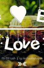 The Best Love (End) by ikafadilah2906