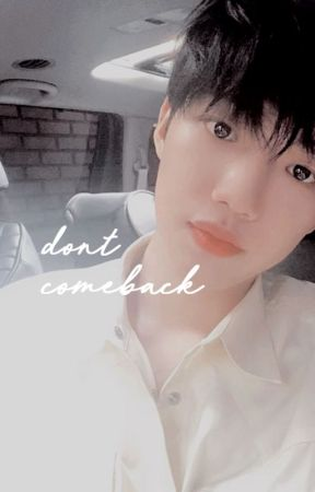 don't comeback | youngmin. by gatginet