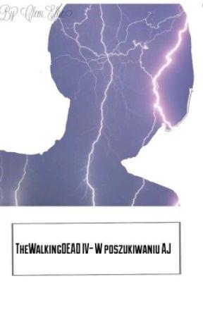 [ZAWIESZONE] TheWalkingDEAD IV - W poszukiwaniu AJ by Clem_Ellie