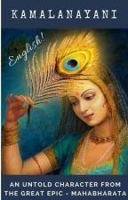 || KAMALANAYANI ~ An Untold Character from Mahabharata || by VarchaPriyaa