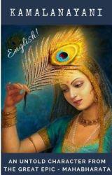 Kamalanayani - An Untold Character of the Great Epic - MAHABHARATA by Kamalanayani23