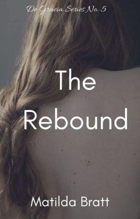 The Rebound by MatildaBratt