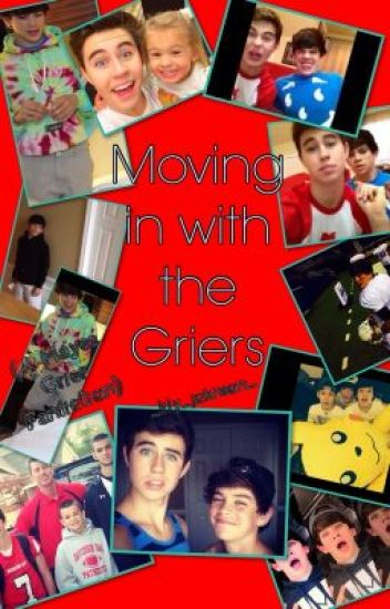 Moving in with the Griers ( Hayes Grier fanfic)