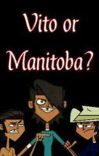 Vito or Manitoba?  by MyChemicalBruises