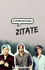 Supernatural Zitate [✔] by xMrsWinchesterxx
