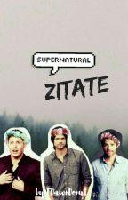 Supernatural Zitate [✔] by EDawnDonut