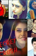 SECRET CRUSH ( MANAN) by shifakhan43