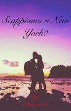 Scappiamo a New York? |BENJAMIN MASCOLO Completa by Elisa_Pastore