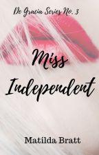 Miss Independent by MatildaBratt